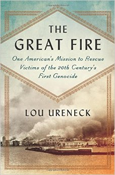 """The Great Fire"", by Lou Ureneck"