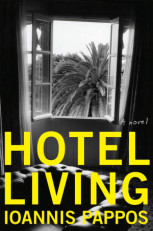 """Hotel Living"": A Novel by Ioannis Pappos"
